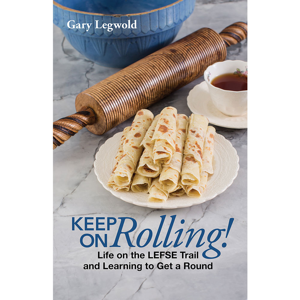 Keep On Rolling! Life on the Lefse Trail and Learning to Get a Round – Lefse  King