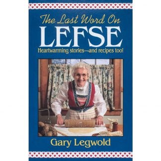 The Last Word on Lefse: Heartwarming Stories Cover Image